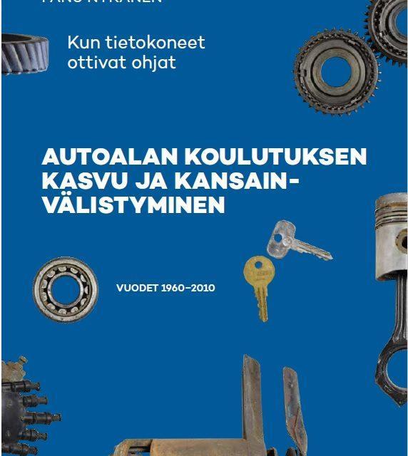 Suomen autoalan koulutuksen historiikin toinen osa julkistetaan webinaarissa 15.12.2020